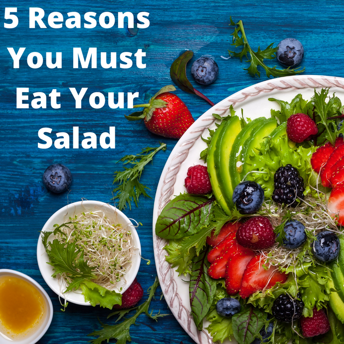 The BodySmith Inc - 5 Reasons You Must Eat Your Salad