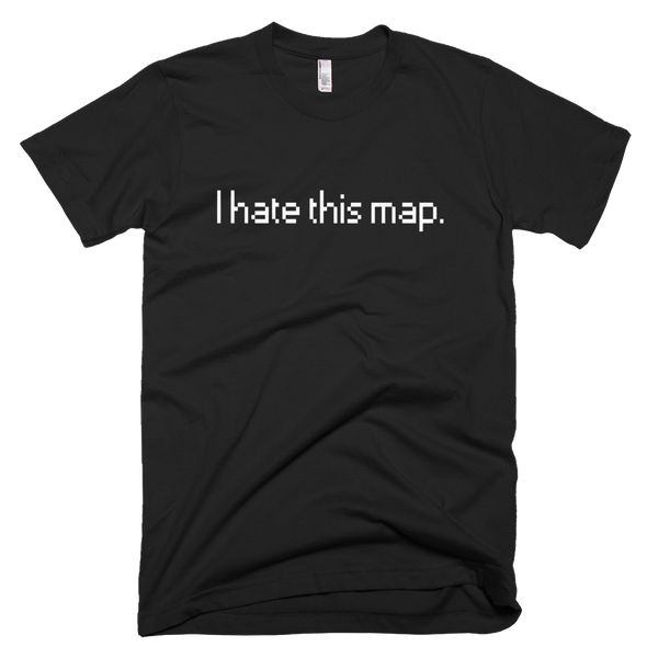 I hate this map T-shirt