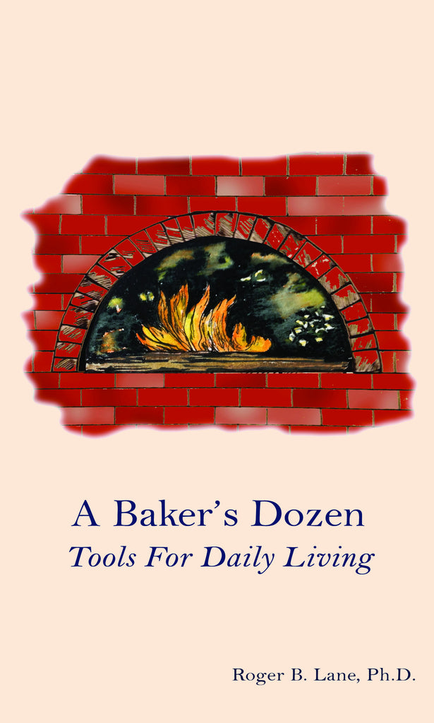 A Baker's Dozen: Tools For Daily Living
