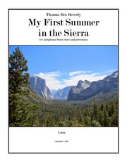 My First Summer in the Sierra for antiphonal brass choir and percussion (2014) - 5'