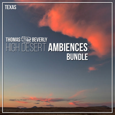 B06 High Desert Ambiences Bundle - 6 Libraries