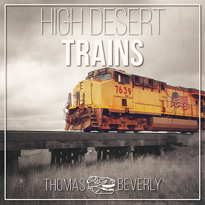 High Desert Trains - Sound Effects Library from Thomas Rex Beverly
