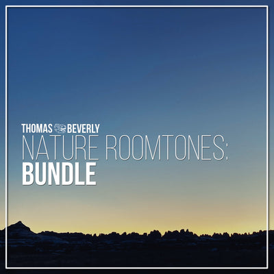 B04 Nature Roomtones Bundle - 4 Libraries