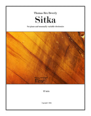 Sitka for piano and seasonal electronics (2015) - 12'