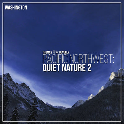 AMB33 Pacific Northwest: Quiet Nature 2
