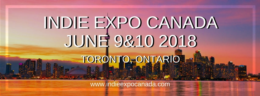Indie Expo Canada Toronto 2018 June 9 and 10