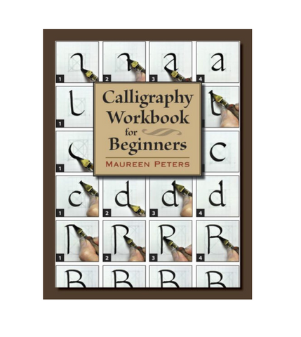 Calligraphy Workbook for Beginners - Maureen Peters