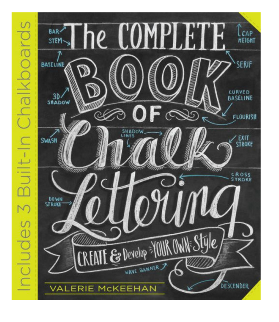 Book - Complete Book of Chalk Lettering: Create and Develop Your Own Style by Valerie McKeehan
