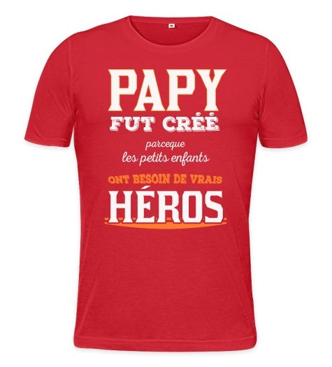 cadeau papy t shirt papy est un h ros papy fut cr parce que kissmyshirt. Black Bedroom Furniture Sets. Home Design Ideas