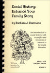 Social History: Enhance Your Family Story