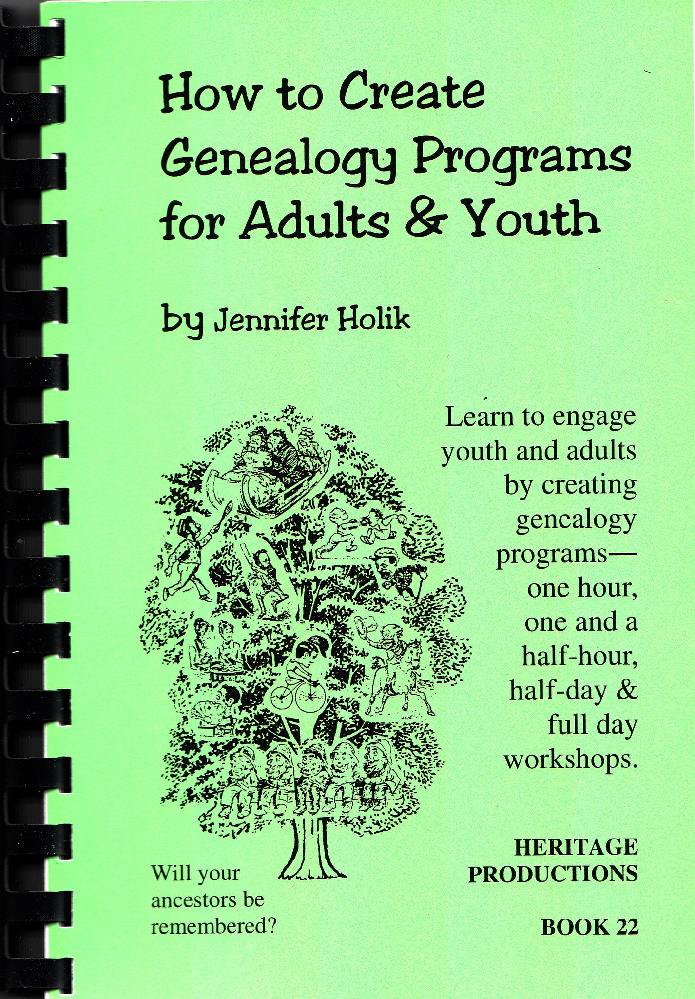 How to Create Genealogy Programs for Adults and Youths