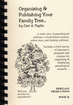 Organizing and Publishing Your Family Tree
