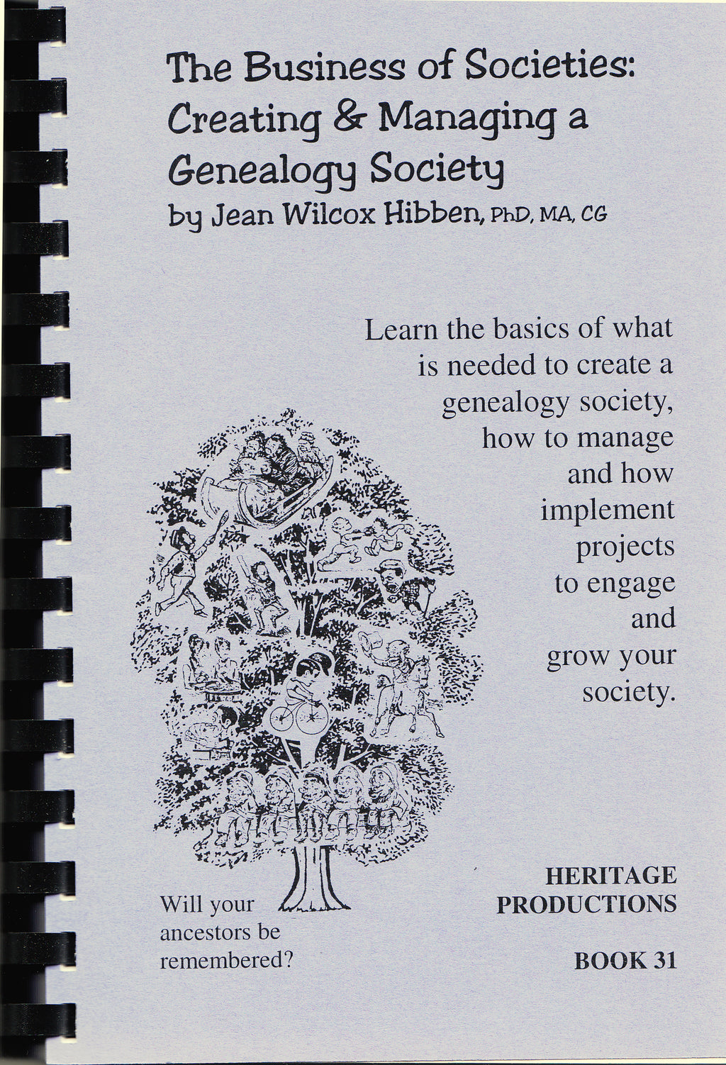 The Business of Societies: Creating & Managing a Genealogy Society