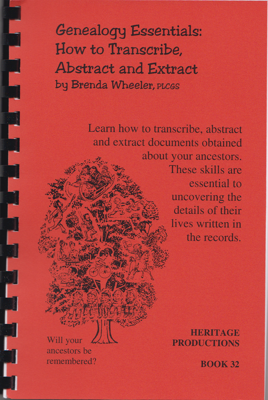 Genealogy Essentials: How to Transcribe, Abstract and Extract