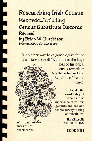 Researching Irish Census Records Including Census Substitute Records