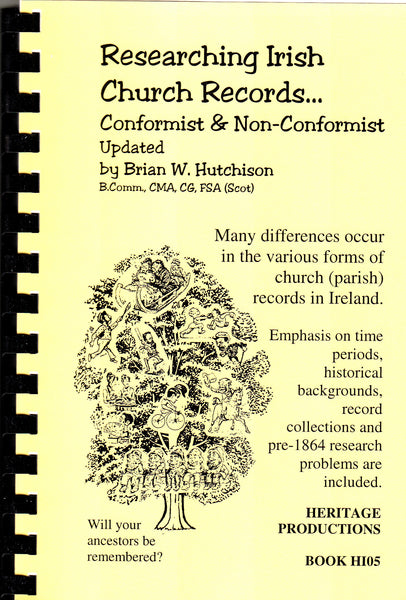 Researching Irish Church Records Conformist and Non-Conformist