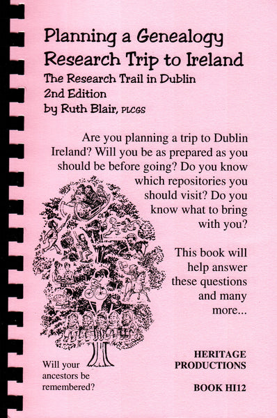 Planning a Genealogy Research Trip To Ireland: The Research Trail in Dublin