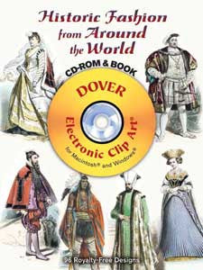 Historic Fashions from Around the World CD-ROM & Clip Art