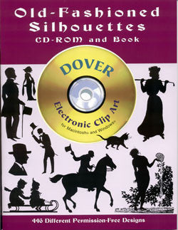 Old Fashioned Silhouettes Clip Art CD-ROM & Book