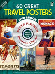60 Great Travel Posters DVD & Book