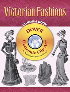 Victorian Fashions CD-ROM & Clip Art