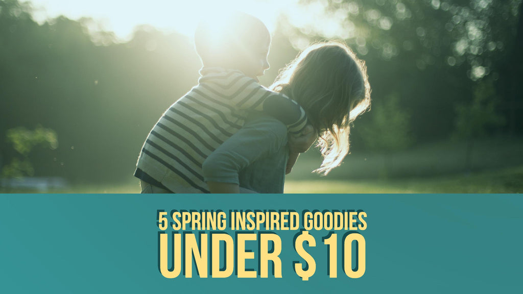 5 Spring Inspired Goodies for Under $10