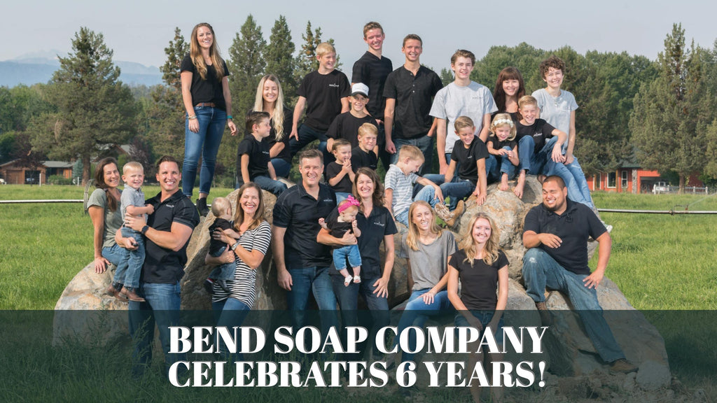 Bend Soap Company Celebrates 6 Years!