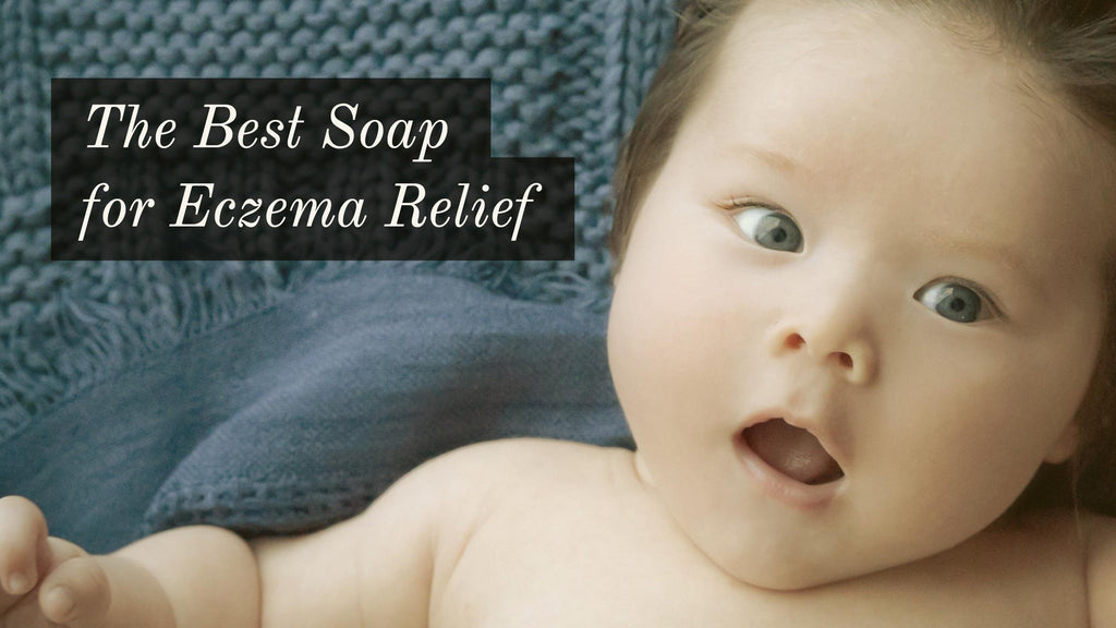 The Best Soap for Eczema Relief