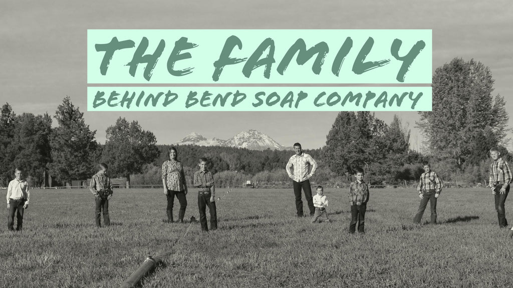 The Family Behind Bend Soap Company