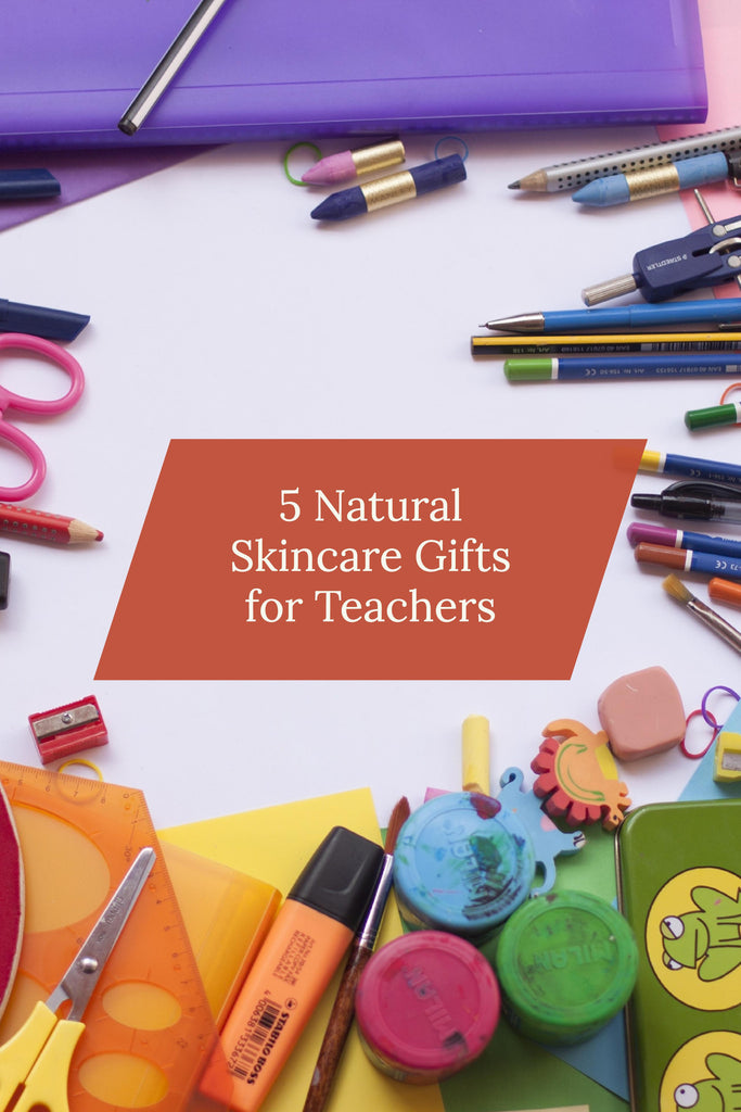 Pin Me! 5 Natural Skincare Gifts for Teachers - Bend Soap Company