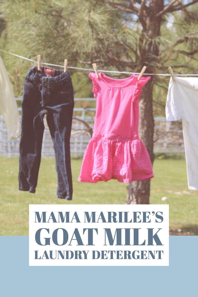 Pin Me! Mama Marilee's Goat Milk Laundry Detergent - Bend Soap Company