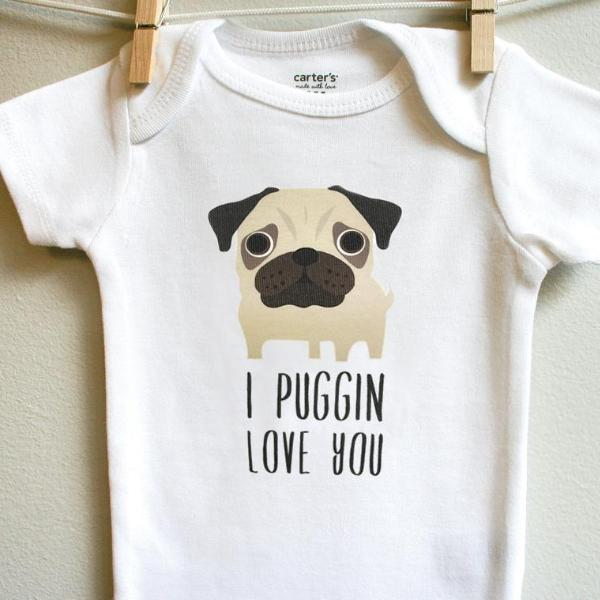 I Puggin Love You Pug Baby Bodysuit for Baby Boy or Baby Girl