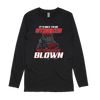 Rather Be Blown Long Sleeve Tee