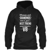 Whoever Said Diamonds Are A Girl's Best Friend Hoodie