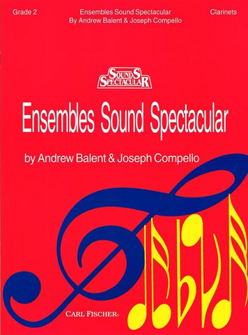 Balent and Compello, eds. – Ensembles Sound Spectacular, Grade 2 – Clarinet Duet