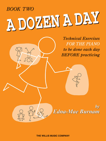 A Dozen a Day,  Book 2 - Piano Method