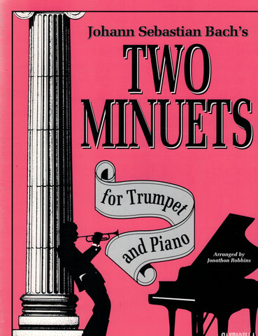 Bach, arr. Robbins - Two Minuets - Trumpet and Piano