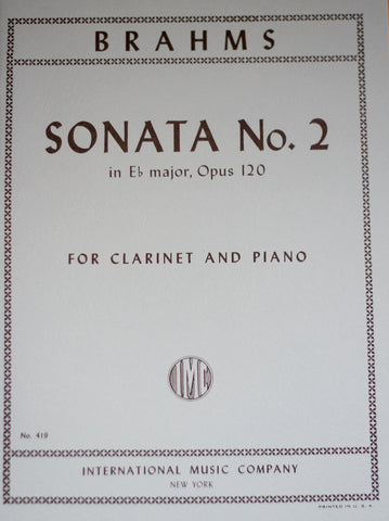 Brahms - Sonata No. 2 in Eb Major, Op. 120 for Clarinet and Piano