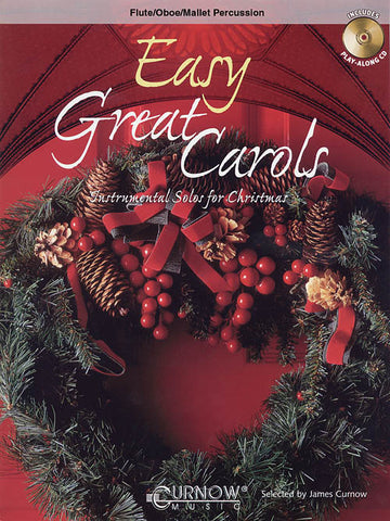 Curnow, arr. - Easy Great Carols (w/CD) - Easy Flute, Oboe, or Mallet Solo