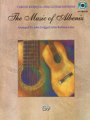 Albeniz, arrs. Griggs and Barbarosa-Lima - The Music of Albeniz (w/CD) - Guitar