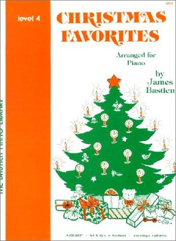 Bastien, arr. - Christmas Favorites, Level 4 - Piano Method