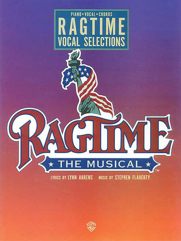 Ahrens and Flaherty - Ragtime - Vocal Selections