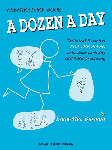 A Dozen a Day, Preparatory Book - Piano Method