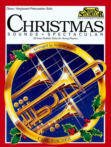 Balent, arr. - Christmas Sounds Spetacular! - Oboe or Keyboard Percussion