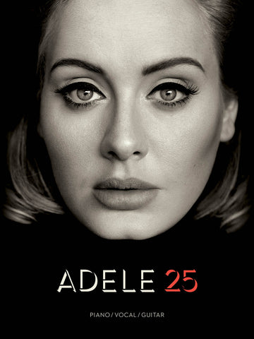 Adele – 25 – Piano, Vocal, Guitar
