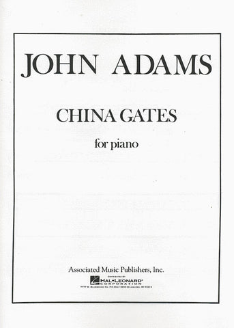 Adams – China Gates – Piano
