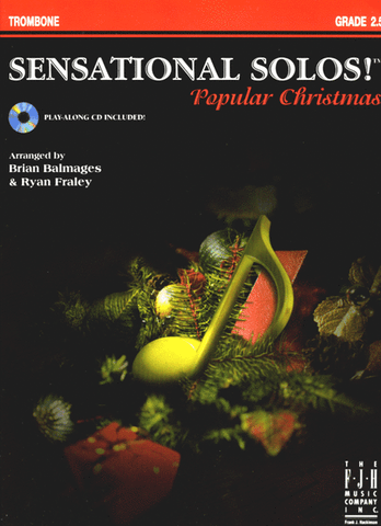 Balmages and Fraley, arrs. - Sensational Solos for Christmas (w/CD) - Trombone Solo