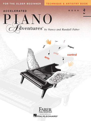 Accelerated Piano Adventures Level 2: Technique & Artistry - Piano Method