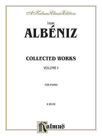 Albeniz – Collected Works, Vol. 1 – Piano