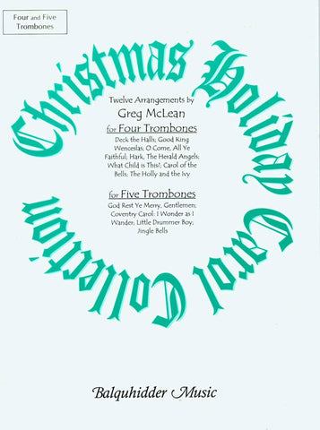 McLean, arr. - Christmas Carol Collection - Trombone Quartet or Quintet